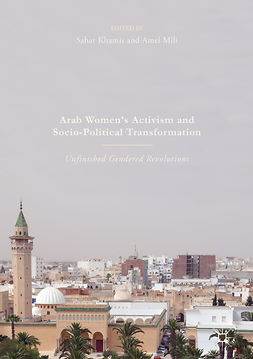 Khamis, Sahar - Arab Women's Activism and Socio-Political Transformation, e-bok