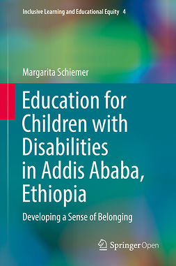 Schiemer, Margarita - Education for Children with Disabilities in Addis Ababa, Ethiopia, ebook