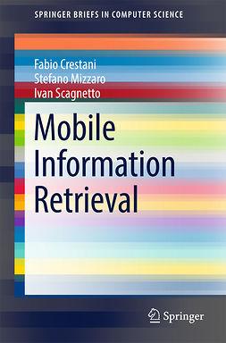 Crestani, Fabio - Mobile Information Retrieval, e-bok