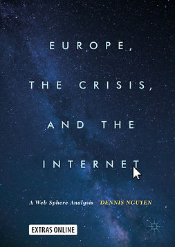 Nguyen, Dennis - Europe, the Crisis, and the Internet, ebook