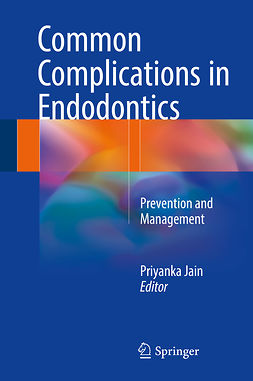 Jain, Priyanka - Common Complications in Endodontics, e-kirja
