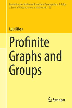 Ribes, Luis - Profinite Graphs and Groups, ebook