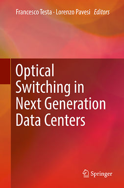 Pavesi, Lorenzo - Optical Switching in Next Generation Data Centers, ebook