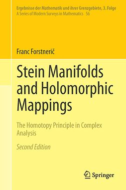 Forstnerič, Franc - Stein Manifolds and Holomorphic Mappings, ebook