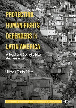 Neto, Ulisses  Terto - Protecting Human Rights Defenders in Latin America, ebook