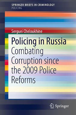 Cheloukhine, Serguei - Policing in Russia, ebook