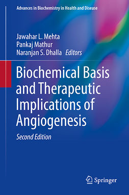 Dhalla, Naranjan S. - Biochemical Basis and Therapeutic Implications of Angiogenesis, e-bok