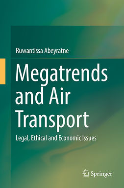 Abeyratne, Ruwantissa - Megatrends and Air Transport, ebook