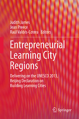 James, Judith - Entrepreneurial Learning City Regions, e-bok