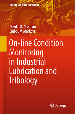 Markova, Liubou V. - On-line Condition Monitoring in Industrial Lubrication and Tribology, ebook