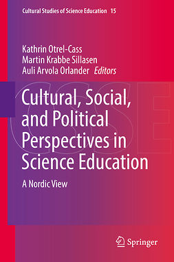 Orlander, Auli Arvola - Cultural, Social, and Political Perspectives in Science Education, e-bok