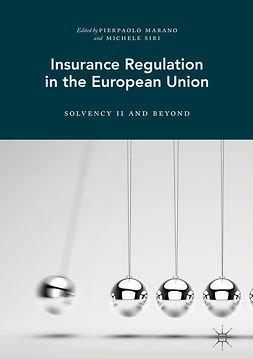 Marano, Pierpaolo - Insurance Regulation in the European Union, ebook