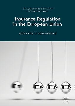 Marano, Pierpaolo - Insurance Regulation in the European Union, e-bok