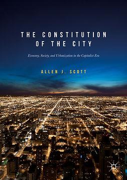 Scott, Allen J. - The Constitution of the City, ebook