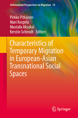 Aksakal, Mustafa - Characteristics of Temporary Migration in European-Asian Transnational Social Spaces, ebook