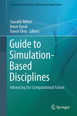 Durak, Umut - Guide to Simulation-Based Disciplines, ebook