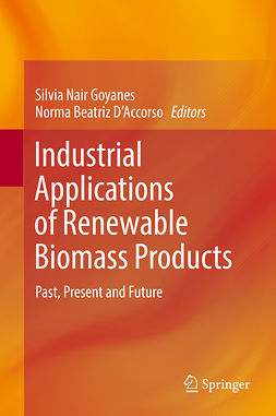 D'Accorso, Norma Beatriz - Industrial Applications of Renewable Biomass Products, e-bok