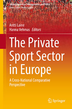 Laine, Antti - The Private Sport Sector in Europe, ebook