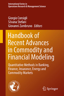 Consigli, Giorgio - Handbook of Recent Advances in Commodity and Financial Modeling, ebook