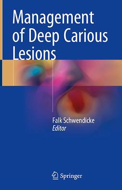 Schwendicke, Falk - Management of Deep Carious Lesions, ebook