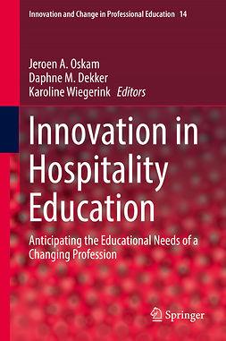 Dekker, Daphne M. - Innovation in Hospitality Education, e-bok