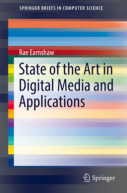 Earnshaw, Rae - State of the Art in Digital Media and Applications, ebook