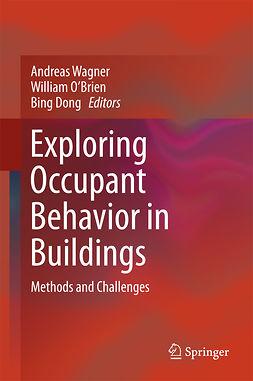 Dong, Bing - Exploring Occupant Behavior in Buildings, ebook