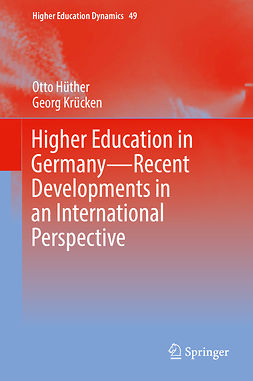 Hüther, Otto - Higher Education in Germany—Recent Developments in an International Perspective, ebook