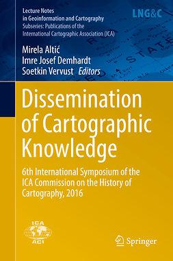 Altić, Mirela - Dissemination of Cartographic Knowledge, e-bok