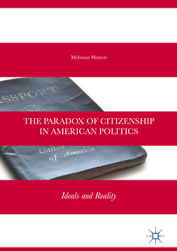 Momen, Mehnaaz - The Paradox of Citizenship in American Politics, ebook
