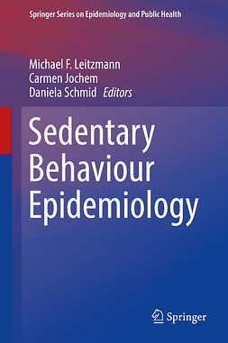 Jochem, Carmen - Sedentary Behaviour Epidemiology, e-bok