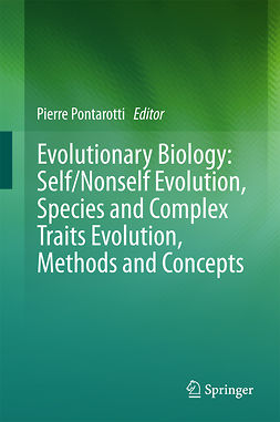 Pontarotti, Pierre - Evolutionary Biology: Self/Nonself Evolution, Species and Complex Traits Evolution, Methods and Concepts, e-bok