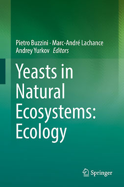 Buzzini, Pietro - Yeasts in Natural Ecosystems: Ecology, ebook