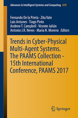 Antunes, Luis - Trends in Cyber-Physical Multi-Agent Systems. The PAAMS Collection - 15th International Conference, PAAMS 2017, e-bok