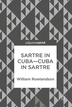 Rowlandson, William - Sartre in Cuba–Cuba in Sartre, ebook