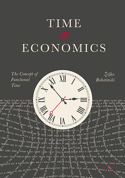 Rohatinski, Željko - Time and Economics, ebook