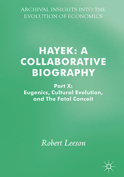 Leeson, Robert - Hayek: A Collaborative Biography, e-bok