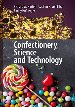 Elbe, Joachim H. von - Confectionery Science and Technology, e-bok