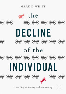 White, Mark D. - The Decline of the Individual, ebook