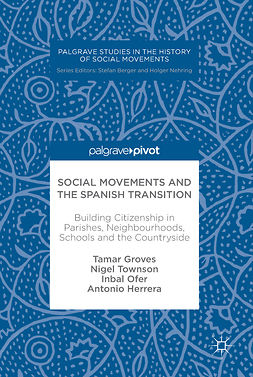 Groves, Tamar - Social Movements and the Spanish Transition, e-kirja