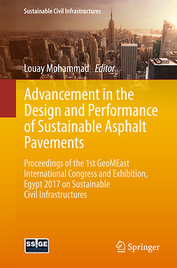 Mohammad, Louay - Advancement in the Design and Performance of Sustainable Asphalt Pavements, ebook