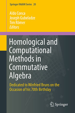 Conca, Aldo - Homological and Computational Methods in Commutative Algebra, ebook