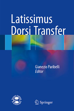 Paribelli, Gianezio - Latissimus Dorsi Transfer, ebook
