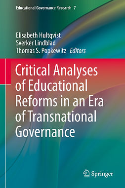 Hultqvist, Elisabeth - Critical Analyses of Educational Reforms in an Era of Transnational Governance, e-bok