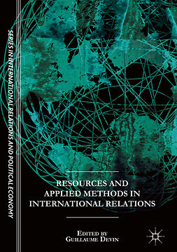 Devin, Guillaume - Resources and Applied Methods in International Relations, ebook
