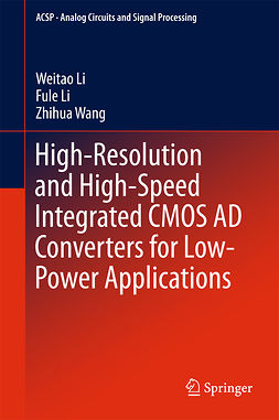 Li, Fule - High-Resolution and High-Speed Integrated CMOS AD Converters for Low-Power Applications, e-bok