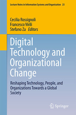 Rossignoli, Cecilia - Digital Technology and Organizational Change, ebook