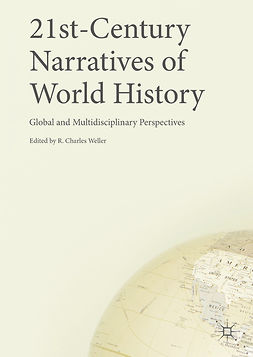 Weller, R. Charles - 21st-Century Narratives of World History, ebook