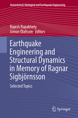 Rupakhety, Rajesh - Earthquake Engineering and Structural Dynamics in Memory of Ragnar Sigbjörnsson, e-bok