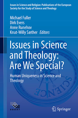 Evers, Dirk - Issues in Science and Theology: Are We Special?, e-kirja